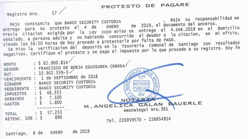 Protesto de pagaré que buscó cobrar el Banco Security a Francisco Eguiguren ante el Primer Juzgado de Civil de Santiago.